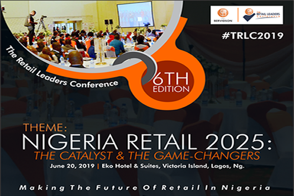"""Bervidson Group Presents the 6th edition of The Retail Leaders Conference (TRLC 2019) with the theme """"Nigeria Retail 2025 – The Catalyst & The Game-Changers"""""""