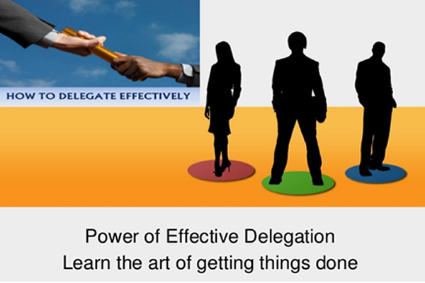 13 Tips For Increasing Delegation Effectiveness In The Workplace